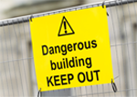 Dangerous building, keep out: signage