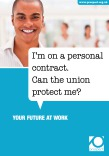 I'm on a personal contract. Can the union protect me?