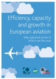 Efficiency, capacity and growth in European aviation – why industrial action is not the issue