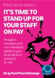Public sector leaders, It's time to stand up for your staff on pay poster