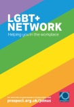 Prospect LGBT+ Network booklet – helping you in the workplace